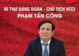 Ông Phạm Tấn Công được bầu giữ chức Chủ tịch VCCI